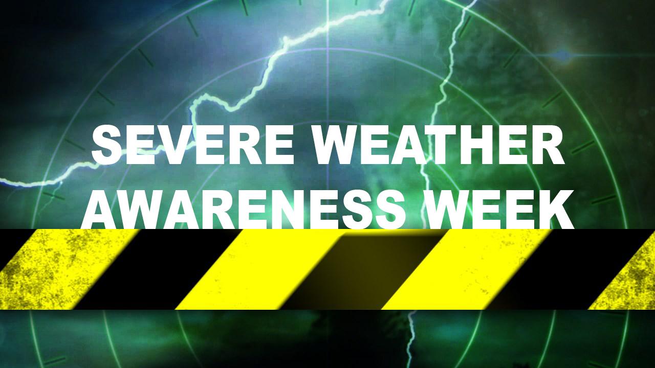 Severe Weather Awareness Week_1488820866051.jpg