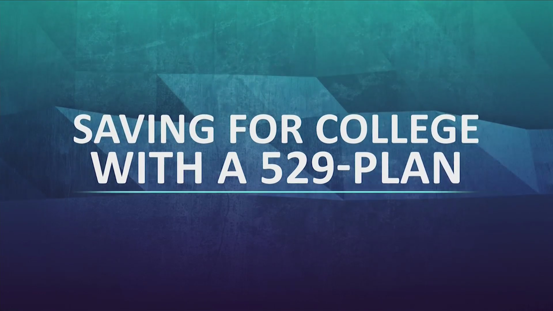 "Text that says ""Saving for college with a 529-Plan"""